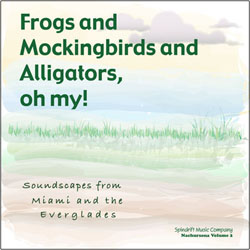 CD cover, Frogs and Mockingbirds and Alligators Oh My!