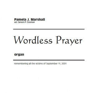 Cover for Wordless Prayer, a meditation for organ