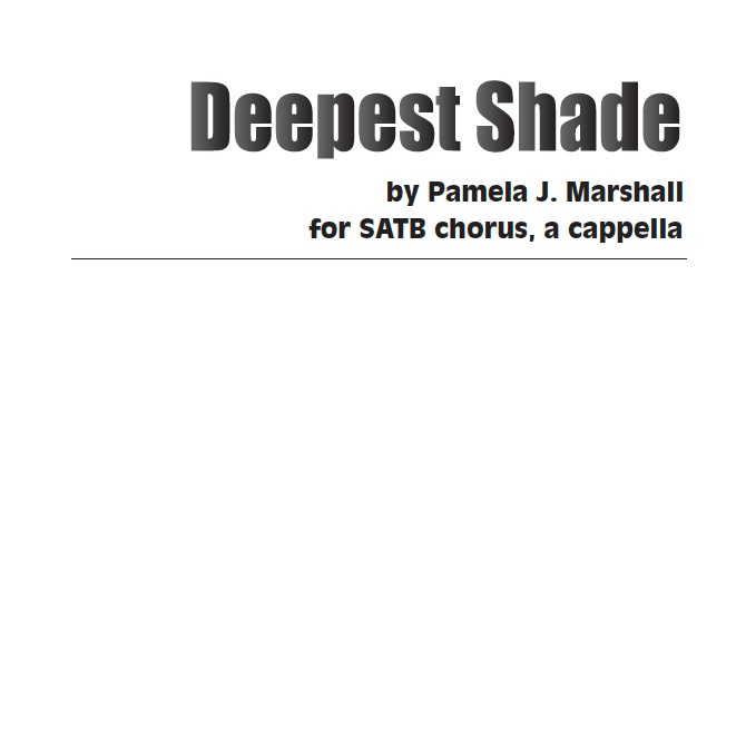 Cover of Deepest Shade for chorus