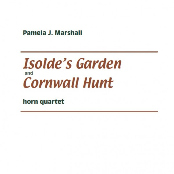 Cover for Isolde's Garden and Cornwall Hunt, music for horn quartet