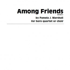 Cover for Among Friends, contemporary chamber music for horn quartet