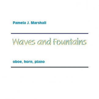 Cover for Waves and Fountains, contemporary chamber music with oboe, horn, piano